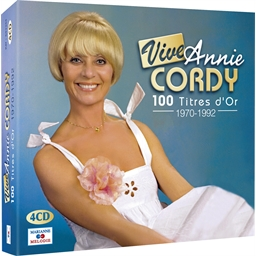 Vive Annie Cordy : 100 titres d'Or 1970-1992