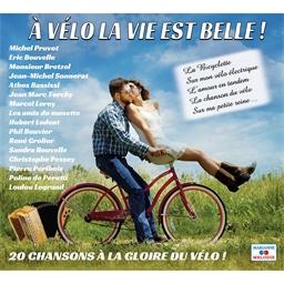 CD A vélo, la vie est belle