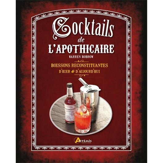 """Livre """"Cocktails de l'apothicaire"""""""