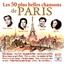 Les 50 plus belles chansons de Paris : 2 CD